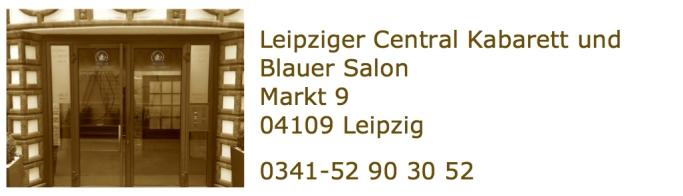 Central Kabarett und Blauer Salon